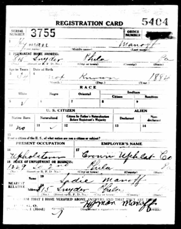 This is a draft registration form that my great-grandfather filled out in 1918, during World War I.